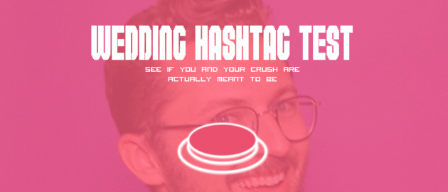 there s a wedding hashtag generator and it s super creative shemazing